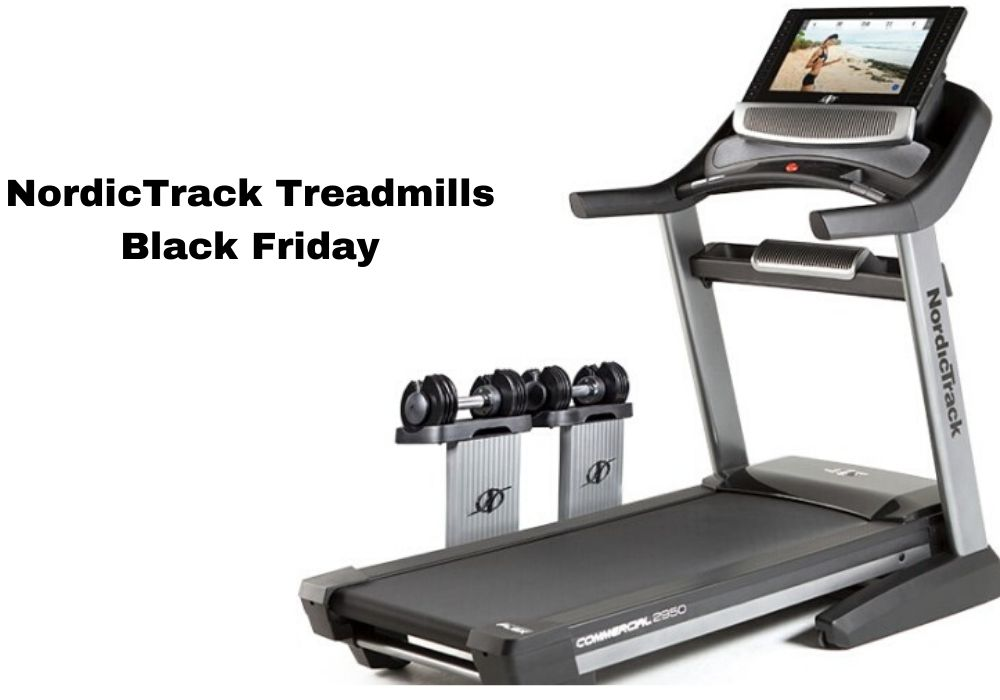Best NordicTrack Treadmills deal 2020