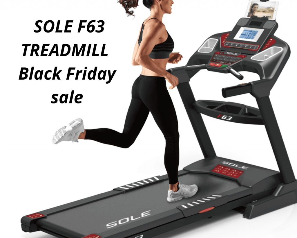 SOLE F63 TREADMILL BLACK FRIDAY